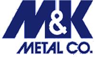 M&K METAL